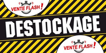 Déstockage & Vente Flash 2019